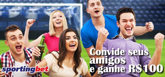Convide seus amigos e ganhe R$100 Sportingbet
